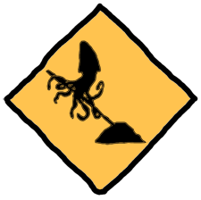 A construction sign with a squid holdin a shovel, rather than a man doing so